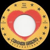 12 Tribes Of Israel - Kill The Devil / Bury The Devil (Common Ground) 7""