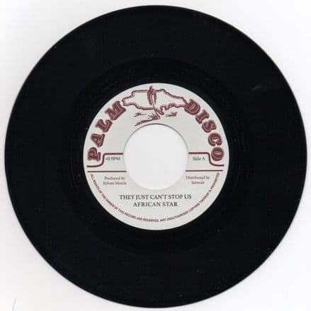 African Star - They Just Can't Stop Us / Sylvan Morris - Whip Lash (Palm Disco / Jamwax) EU 7