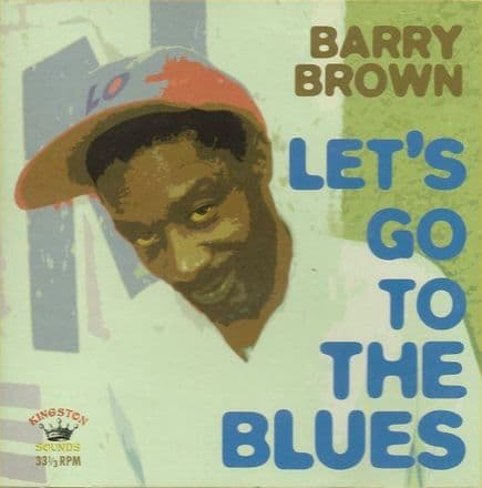 Barry Brown - Let's Go To The Blues (Kingston Sounds) LP