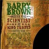 Barry Brown - Meets The Scientist At King Tubbys With The Roots Radics (Roots) UK LP