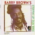 Barry Brown - Steppin Up Dub Wise (Jamaican Recordings) CD