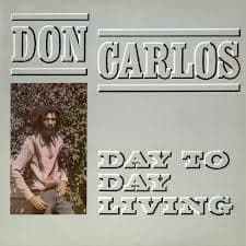 Don Carlos - Day To Day Living (Greensleeves) LP