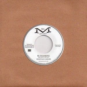 Donovan Carless - Be Thankful For What You Got / instrumental (Big M Record / Onlyroots) UK 7