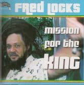Fred Locks - Mission For The King (Sip A Cup) 2xCD