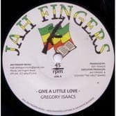 """Gregory Isaacs - Give A Little Love / Version (Jah Fingers) UK 7"""""""