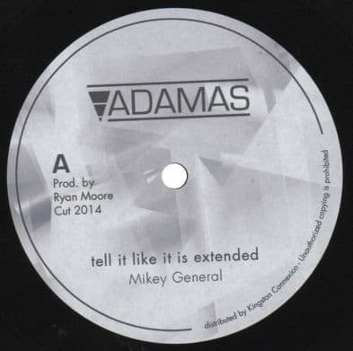 LIMITED EDITION HAND CARVED VINYL: Mikey General - Tell It Like It Is (extended) / Plate Dub / Dubplate Dub  (Adamas) EU 122;