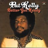 Pat Kelly - Better Get Ready  (Jamaican Recordings) CD