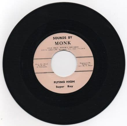 Super Roy aka I Roy - Flying High / Ras Monk All Stars - Super Cool PT 2 (Sounds By Monk) UK 7