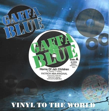 Aba Ariginal - Horns Of Jah Children / Mafia & Fluxy - Dub Of Jah Children (Gaffa Blue) 7