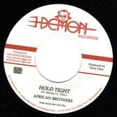 """African Brothers - Hold Tight / Demon All Stars - Tight Dub (Demon / Onlyroots) 7"""""""