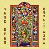 Akae Beka - Hail The King (Higher Ground) LP