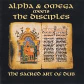 Alpha & Omega meets The Disciples - The Sacred Art Of Dub Vol. 1 (Mania Dub) LP