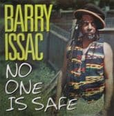 Barry Issac - No One Is Safe (King Earthquake) LP