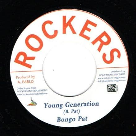 Bongo Pat - Young Generation / Augustus Pablo - New Style (Rockers / Onlyroots) 7