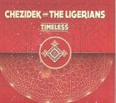 Chezidek and The Ligerians - Timeless (Soul Nurse) LP