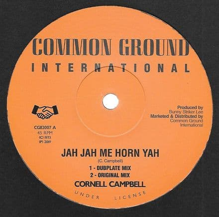 Cornell Campbell - Jah Jah Me Horn Yah Dubplate Mix  (Common Ground Int'l) 12