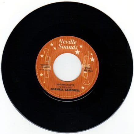 Cornell Campbell - Natural Facts / I'm The One Who Loves You (Neville Sounds) UK 7