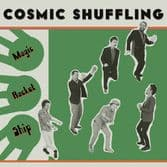 Cosmic Shuffling - Magic Rocket Ship (Fruits Records) LP