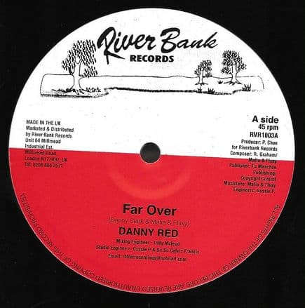 Danny Red - Far Over / version (River Bank) 10