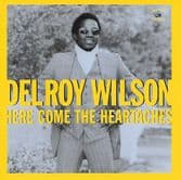 Delroy Wilson - Here Come The Heartaches (Kingston Sounds) CD