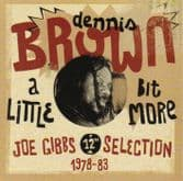 Dennis Brown - A Little Bit More (17th North Parade) CD