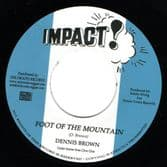 Dennis Brown - Foot Of The Mountain / version (Impact! / Onlyroots) 7""