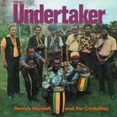 Derrick Harriott & The Crystalites - The Undertaker (Doctor Bird) 2xCD