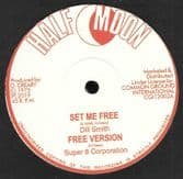 """Dill Smith - Set Me Free / Stranger Cole - Freedom Justice & Equality (Half Moon) 12"""""""