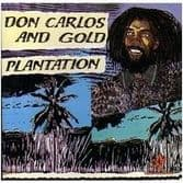 Don Carlos and Gold - Plantation (Tamoki-Wambesi-Dove) CD