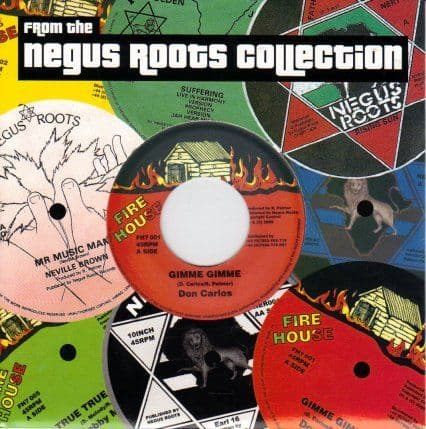Don Carlos - Gimme Gimme / Negus Roots Players - Hesitate Dub (Fire House) UK 7