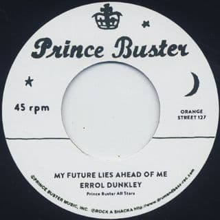Errol Dunkley - My Future Lies Ahead Of Me (Prince Buster / Rock A Shacka) 7
