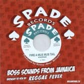 Ethiopians - Fire A Mus Mus Tail / Ranny Williams  - Crock Iron (Spade Records / Reggae Fever) EU 7""