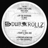 Fred Locks - Love & Only Love / El Indio - By The Riverside (Dubskrollz) 10""