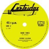 George Allison - Hard Times / Ten To One (Cartridge / Iroko) 12""