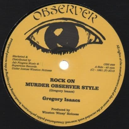 Gregory Isaacs - Rock On / Dennis Brown & Dillinger - Jah Is Watching (Observer /Jah Fingers) 12