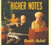 Higher Notes - Double Salute (The Higher Notes) CD