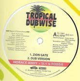 """Horace Andy & Sly & Robbie - Zion Gate / Dub Version (Tropical Dubwise) 12"""""""