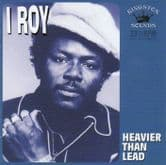 I Roy - Heavier Than Lead (Kingston  Sounds) LP