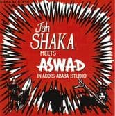 Jah Shaka meets Aswad - In Addis Ababa Studio's (Jah Shaka Music) CD