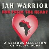 Jah Warrior - Dub From The Heart (Partial) LP