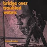 Jimmy London / Various - Bridge Over Troubled Water (Doctor Bird) 2xCD