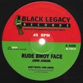 John Junior - Rude Bwoy Face / Keety Roots - Rude Bwoy Dub (Black Legacy) 10""
