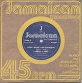 """Johnny Clarke - I Don't Want To Be A Rude Boy / version (Jamaican Recordings) UK 7"""""""