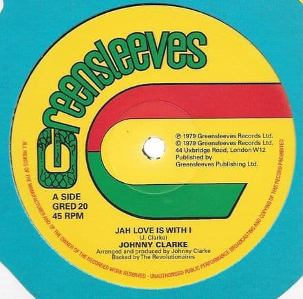 Johnny Clarke - Jah Love Is With I / Bad Days Are Going (Greensleeves) 12