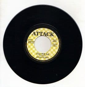 Johnny Clarke - Time Will Tell / Aggrovators - Drums Of Africa (Attack) UK 7