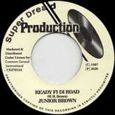 Junior Brown - Ready Fi Di Road / Version (Super Dread / Common Ground) 7""