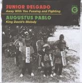 """Junior Delgado - Away With Your Fussing & Fighting / A Pablo - King David's  (Greensleeves) 7"""""""