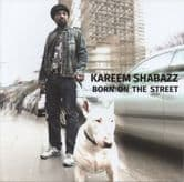 Kareem Shabazz - Born On The Street (Stingray Records) CD