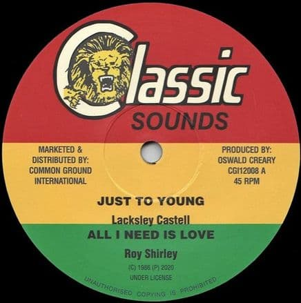 Lacksley Castell - Just To Young (Classic Sounds / Common Ground) 12