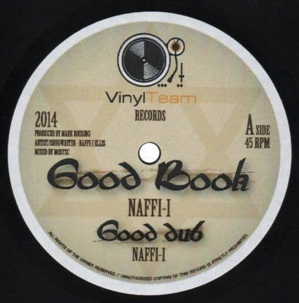 LIMITED EDITION HAND CARVED VINYL: Naffi-I - Good Book / Good Dub / More Love / More Dub (Vinyl Team Records) UK 10